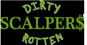 DirtyRottenScalpers™